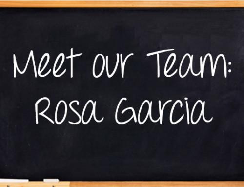 Meet Our Team: Rosa Garcia